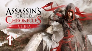 Assassin's Creed Chronicles: China walkthrough, 100% gold