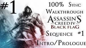 Assassin's Creed 4: Black Flag - 100% Sync Walkthrough