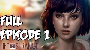Life is Strange Walkthrough Part 1 Gameplay Full Episode 1 Let's Play Playthrough Review 1080p HD Gameplay
