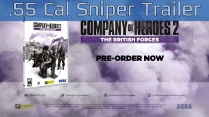 Company of Heroes 2: The British Forces - Know Your Units: .55 Cal Sniper Trailer [HD 1080P] Trailer