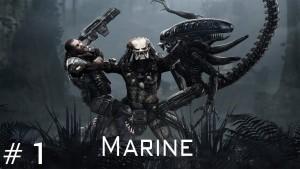 Aliens vs Predator - Walkthrough Marine Part 1 Gameplay