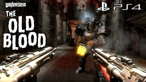 Wolfenstein: The Old Blood - PS4 Gameplay [1080p] TRUE-HD QUALITY