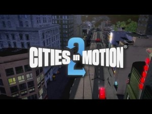 Cities In Motion 2 - Trailer (HD) Trailer