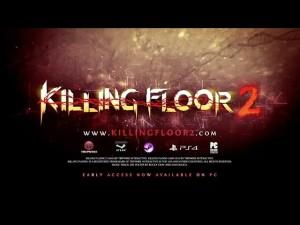 Killing Floor 2: Early Access Launch Trailer Trailer