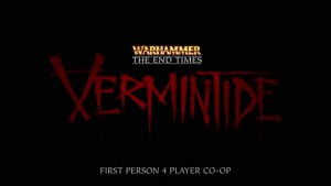 Warhammer: The End Times - Vermintide | Trailer HD (1080p) Trailer