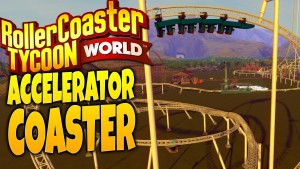 RollerCoaster Tycoon World Gameplay - Faster Than Light! - Accelerator Roller Coaster Gameplay