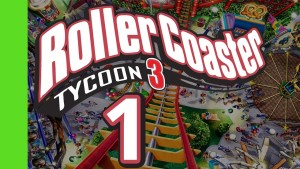 Let's Play Rollercoaster Tycoon 3 - Part 1 Gameplay
