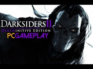 Darksiders II Deathinitive Edition Gameplay (PC HD) Gameplay