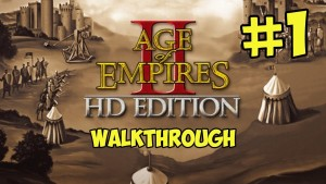 Age of Empires 2 HD Walkthrough - Part 1 A New Age Begins (NEW HD Version Gameplay) Gameplay
