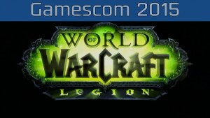 World of Warcraft: Legion - Gamescom 2015 Announcement Trailer [HD 1080P] Trailer