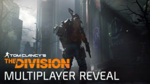 Tom Clancy's The Division Dark Zone Multiplayer Reveal – E3 2015 [Europe] Gameplay