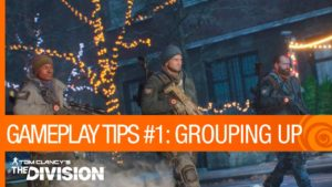 Tom Clancy's The Division – Gameplay Tips #1: Matchmaking & Grouping Up [US] Gameplay