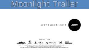 ADR1FT - Moonlight Trailer [HD 1080P] Trailer