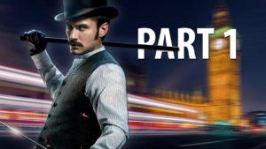 Sherlock Holmes: The Devil s Daughter - Developer Gameplay Walkthrough - Part 1 Gameplay