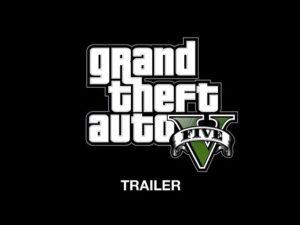 Grand Theft Auto V Trailer Trailer