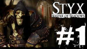 Styx Master of Shadows Walkthrough Part 1 No Commentary Gameplay