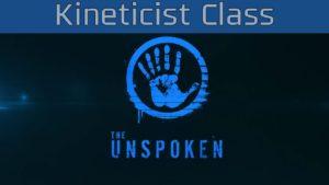 The Unspoken - Kineticist Class Trailer [HD 1080P/60FPS] Trailer
