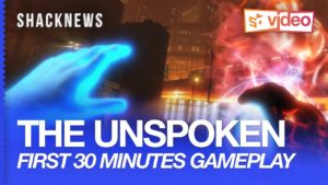 The Unspoken VR Exclusive Gameplay with Oculus Touch Gameplay