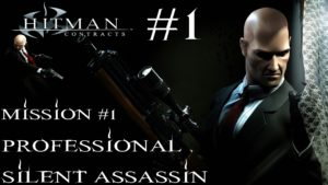 Hitman: Contracts - Professional Silent Assassin HD Walkthrough - Part 1 - Mission #1 Gameplay